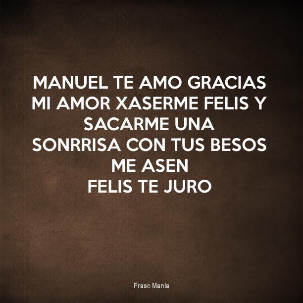 Cartel Para Manuel Te Amo Gracias Mi Amor Xaserme Felis Y Sacarme