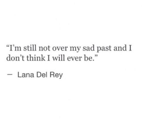 Quote Black And White Text Sad Quotes White Black Future Over Lana