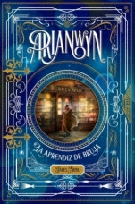Arianwyn, la aprendiz de bruja James Nicol