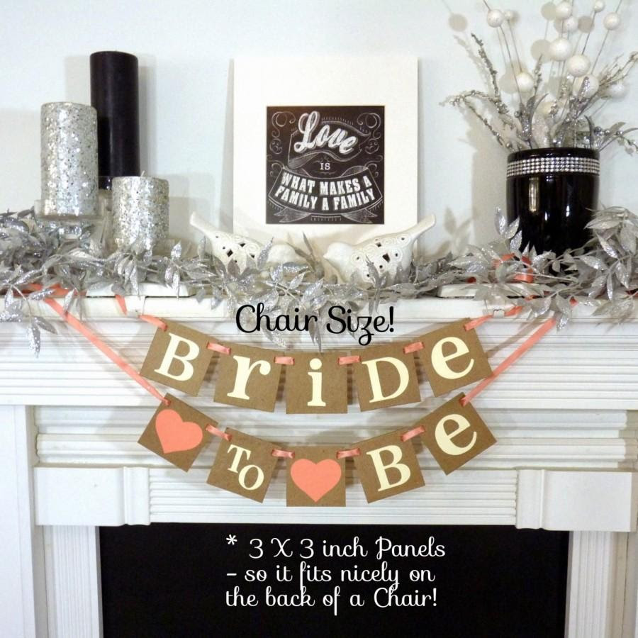 Bridal Shower Decoration Banner Bride To Be Chair Sign Bride To