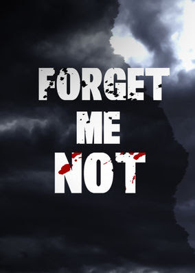 Forget Me Not - Season 1