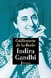 Indira Gandhi par Guillemette de La Borie