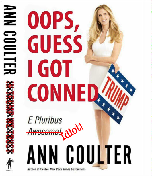 ann coulter is a fucking alt-right moron!
