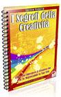 I Segreti della Creatività