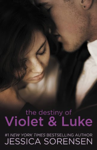 The Destiny of Violet & Luke (Callie & Kayden) by Jessica Sorensen