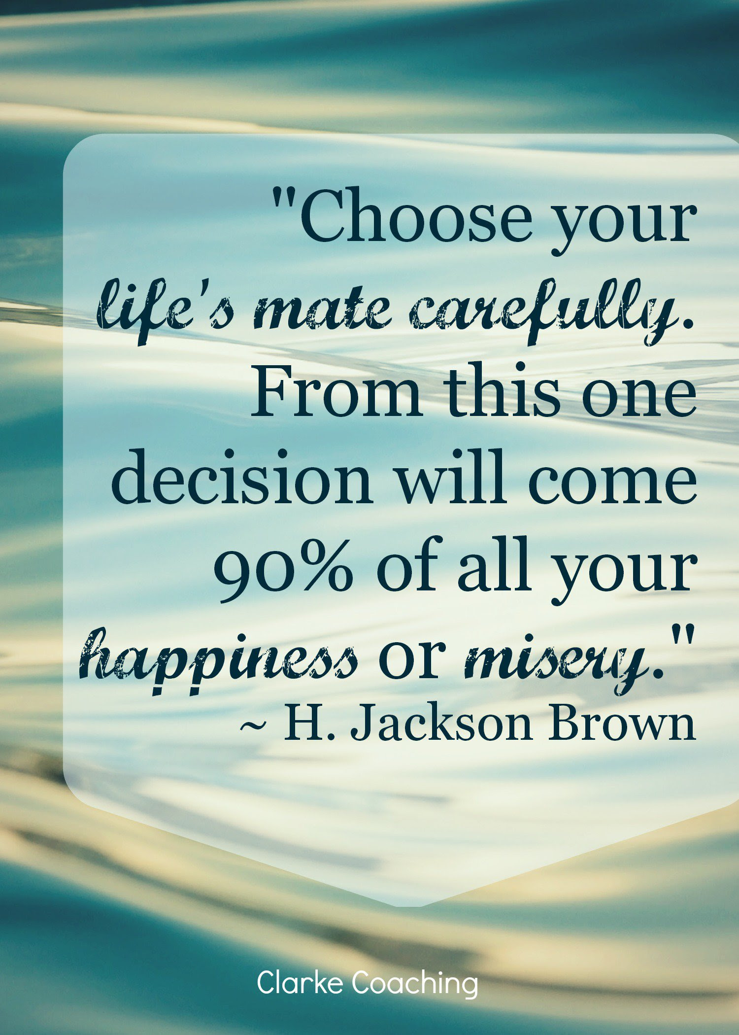 Quotes About Choosing Partner 32 Quotes