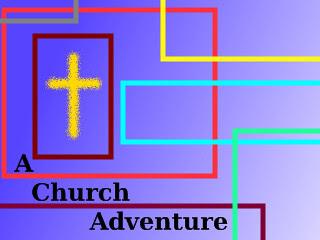 A Church Adventure 2
