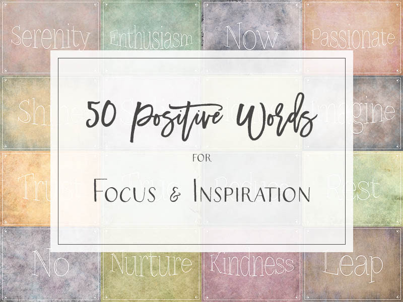 One Word Quotes Inspirational Words Positive Words Of Intention