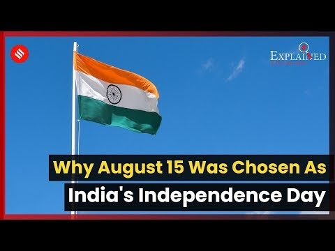 Why August 15 Was Chosen As India's Independence Day