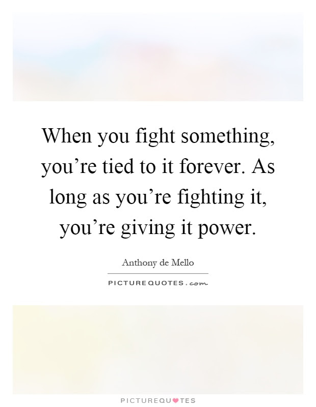 Fight Quotes Fight Sayings Fight Picture Quotes Page 79