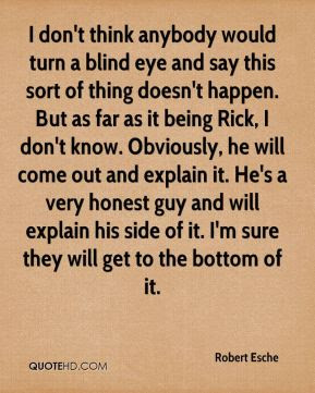 Quotes About Turning A Blind Eye 20 Quotes