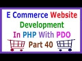 E Commerce Website Development In PHP With PDO Part 40 Update Quantity I...