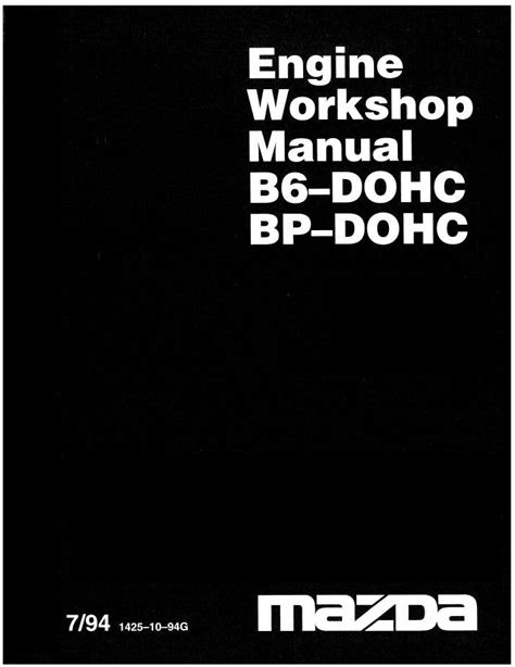 MAZDA B6-DOHC BP-DOHC ENGINE WORKSHOP MANUAL - Pdf Online