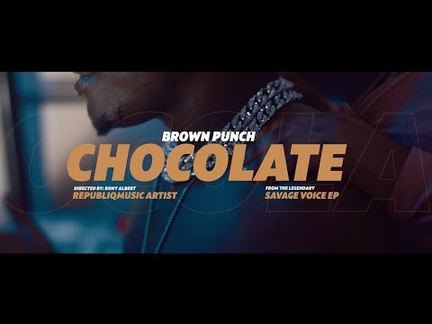 Video: Brown Punch – CHOCOLATE Mp4 Download
