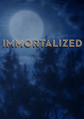 Immortalized - Season 1