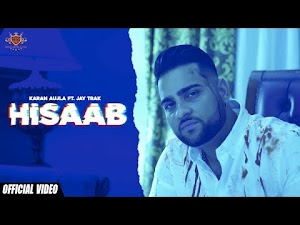 HISAAB LYRICS – Karan Aujla | Punjabi Song Video