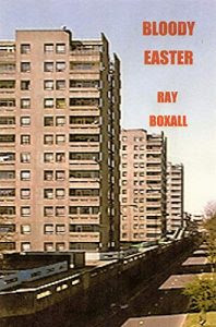 Bloody Easter by Ray Boxall