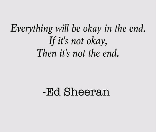 Ed Sheeran Quote About Typography Sucks Sad Okay Not Okay Life End