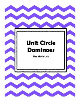 Unit Circle Dominoes - Sine, Cosine, and Tangent by The Math Lab ...