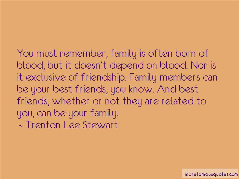Quotes About Family That Is Not Blood Related Top 4 Family That Is