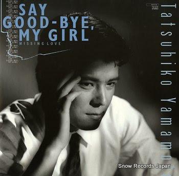 YAMAMOTO, TATSUHIKO say good-bye girl