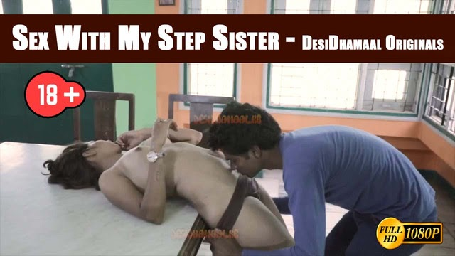Sex With My Step Sister (2019) - DesiDhamaal Originals Short Film
