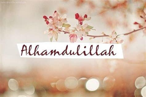 alhamdulillah al islam pinterest alhamdulillah