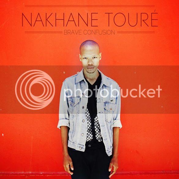 Nakhane Tour photo NakhaneToureBracveConfusionCOVER_zps2bd6597b.jpg