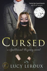 Cursed - A Spellbound Regency Novel