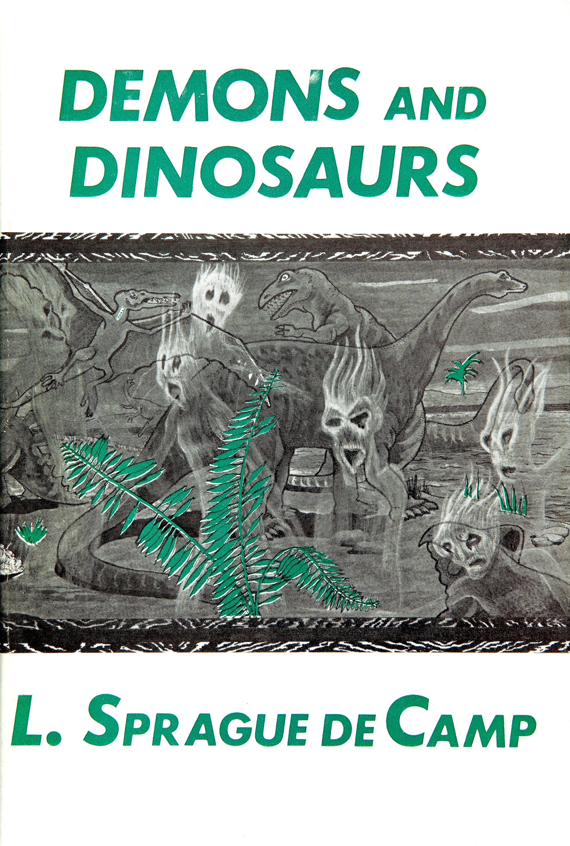 Frank Utpatel cover For L. Sprague de Camp's Demons and Dinosaurs. Arkham House,1970
