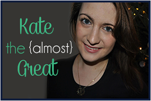 Kate the Almost Great