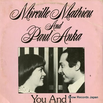 MATHIEU, MIREILLE & PAUL ANKA you and i