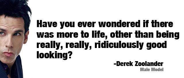 1 Quote Best Quotes Zoolander
