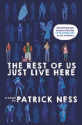 http://www.barnesandnoble.com/w/the-rest-of-us-just-live-here-patrick-ness/1120872004?ean=9780062415639