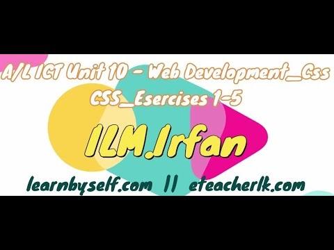 A/L ICT Unit 10 - Video Tutorial Web Development_CSS - Exercises 1- 5