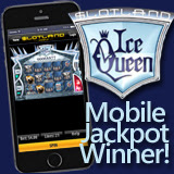 Slotland First Mobile Jackpot Winner Hits Progressive in Bed on Ice Queen Slot Game