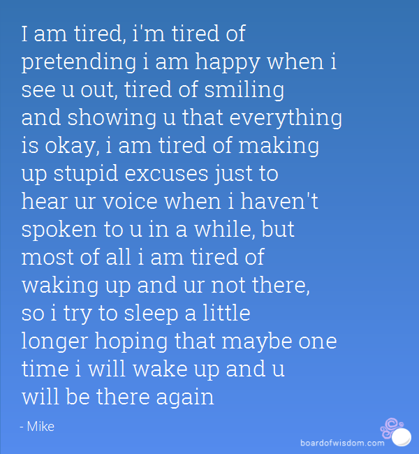 Quotes About Tired Of Pretending 20 Quotes