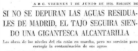 Artículo de Luis Moreno Nieto sobre la contaminación del río Tajo. Diario ABC del 7-6-1074