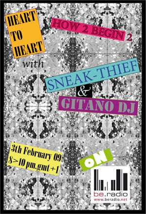 h2h END - h2h4u - heart to heart - with SNEAK-THIEF & GITANO DJ