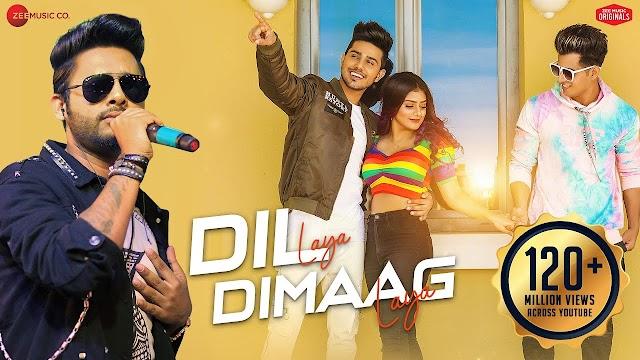 Dil Laya Dimaag Laya [ lyrics ] - Sunny, Anam & Aadil - : Stebin Ben Lyrics