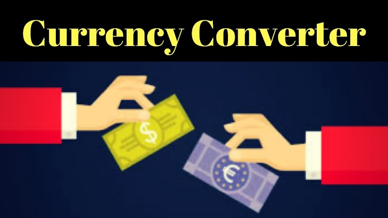 What is Currency Converter and Its Uses?