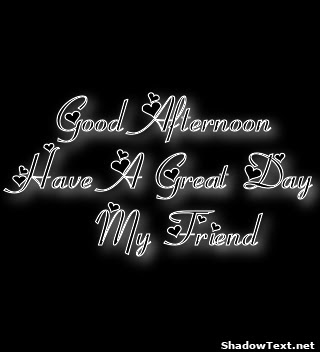 Have A Great Day Friend Quotes Traffic Club