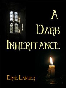 A Dark Inheritance by Erme Lander