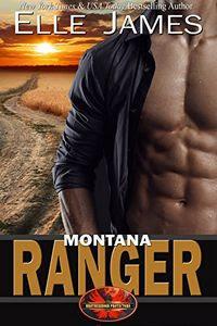 Montana Ranger by Elle James
