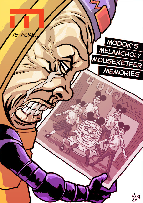 M is for... MODOK's Melancholy Mouseketeer Memories