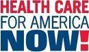 http://healthcareforamericanow.org/