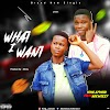 [BangHitz] Download Music: King Ayhold Ft Adeweezy - WHAT I WANT