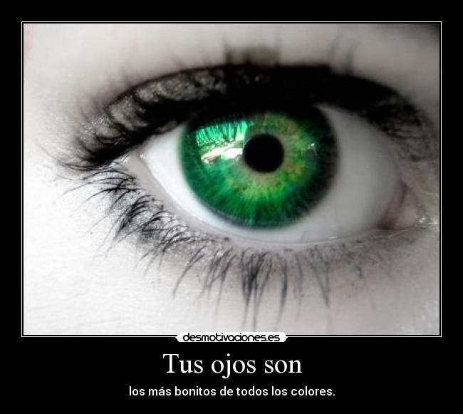Tus Ojos Son Desmotivaciones