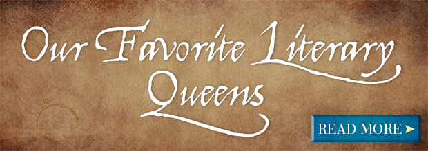 Our Favorite Literary Queens