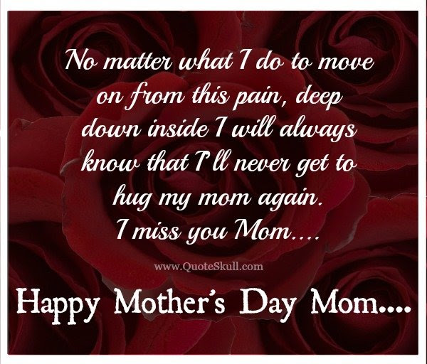 50 Mothers Day Quotes For Moms In Heaven With Images